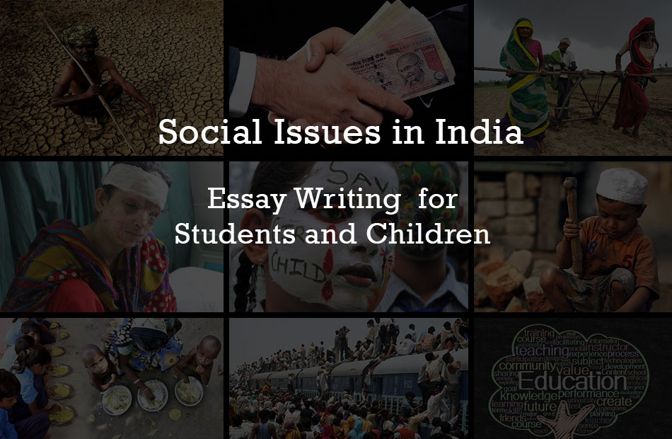 Social Issues In India  Essay Writing For Students And Children